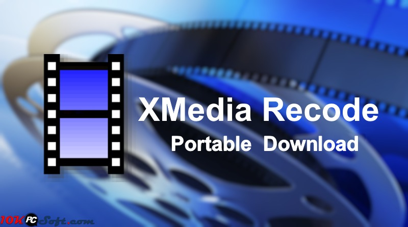 xmedia-recode-free-download-for-windows