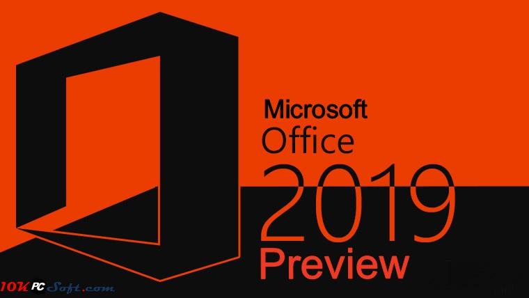 Microsoft Office 2019 Preview Free Download Review